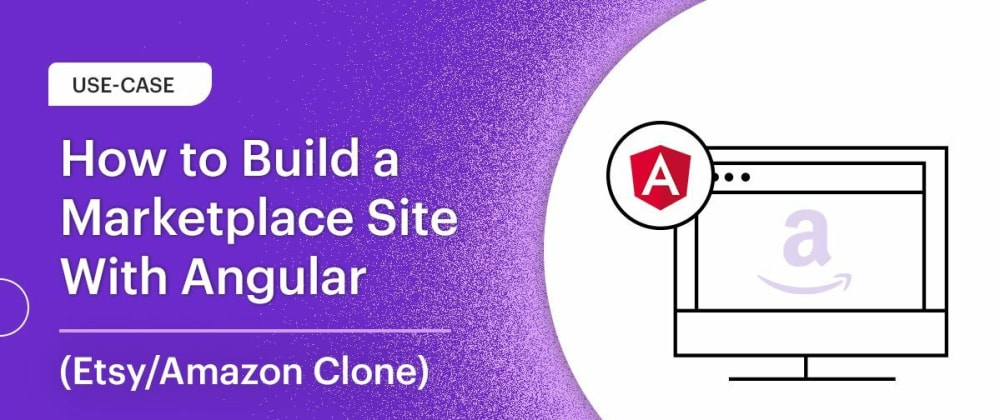 Cover image for How to Build a Marketplace with Angular (Etsy Clone)