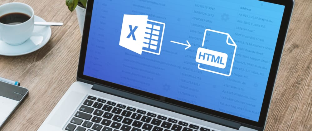 Cover image for How to convert Excel to HTML and JSON and vice versa