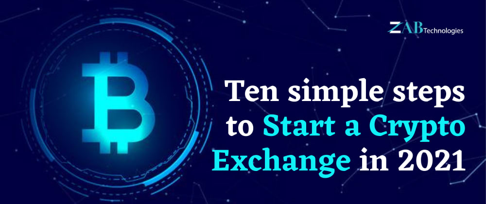 Cover image for How to start a crypto exchange: 10 simple steps