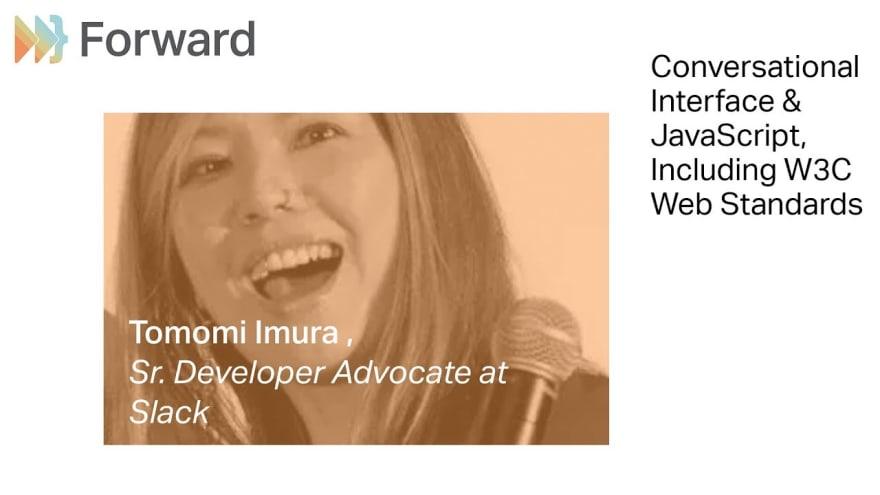 Tomomi speaking at ForwardJS