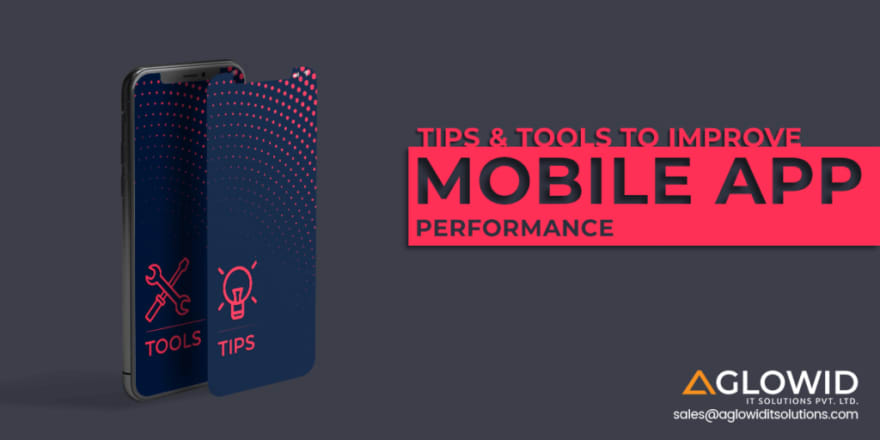 Tips to Improve Mobile App Performance