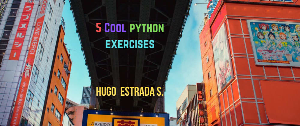 Cover image for 5 Cool Python Exercises