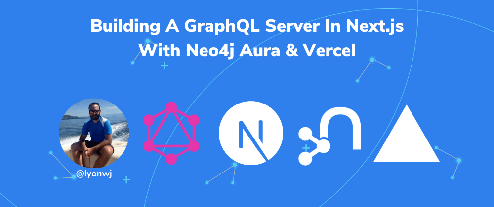 Cover image for Building A GraphQL Server With Next.js API Routes