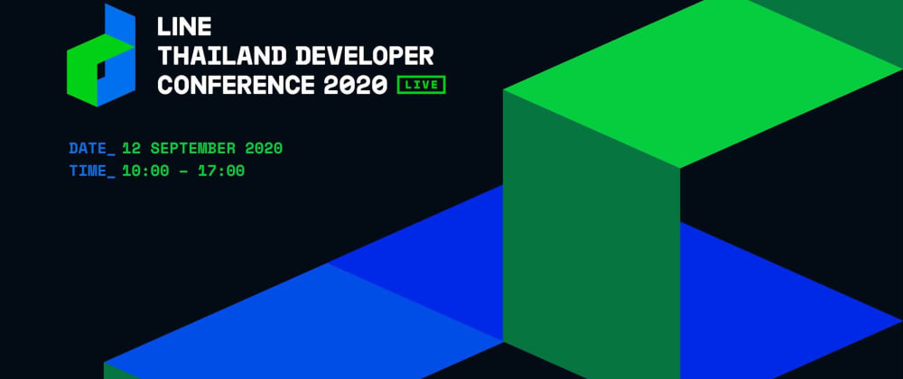Cover image for สรุปงาน LINE THAILAND DEVELOPER CONFERENCE 2020