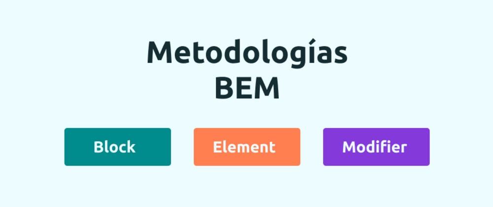 Cover image for Bloques, elementos y modificadores - BEM
