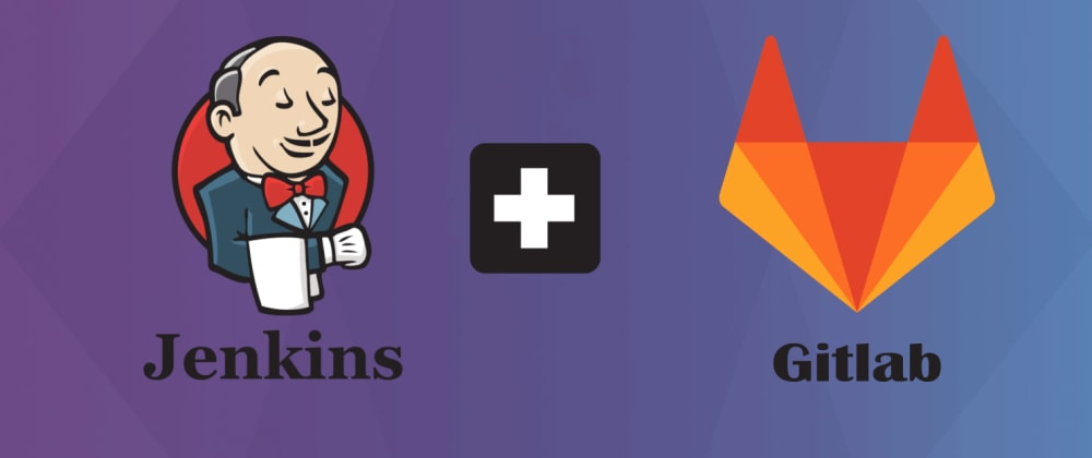 Cover image for Integrando Jenkins e Gitlab
