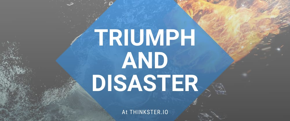 Cover image for Triumph and Disaster