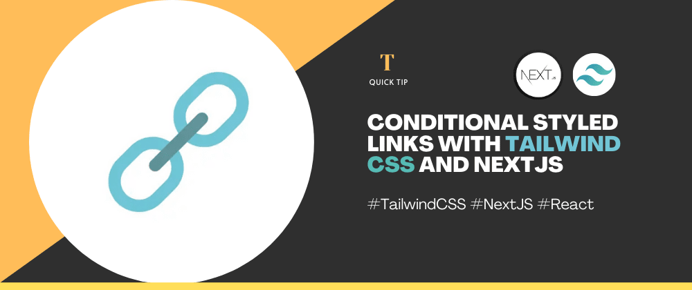 Cover image for Add Conditional Style to Link with active route with NextJs and Tailwind