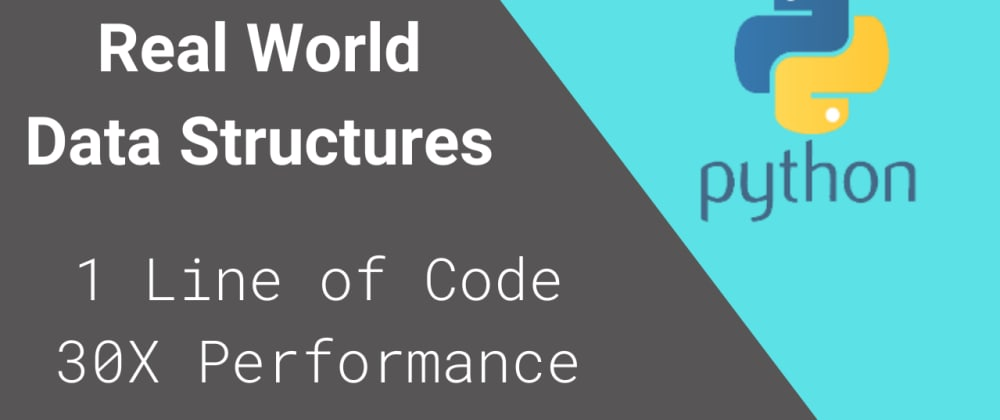 Cover image for Real World Data Structures - 30X Faster with 1 LOC
