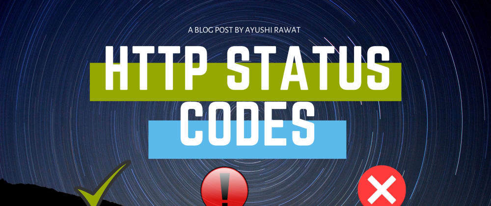 Cover image for HTTP Status Codes that You must know