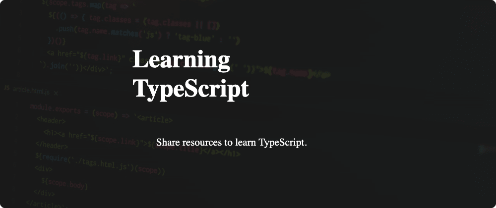 Cover image for What are/were your go-to resources for learning TypeScript?