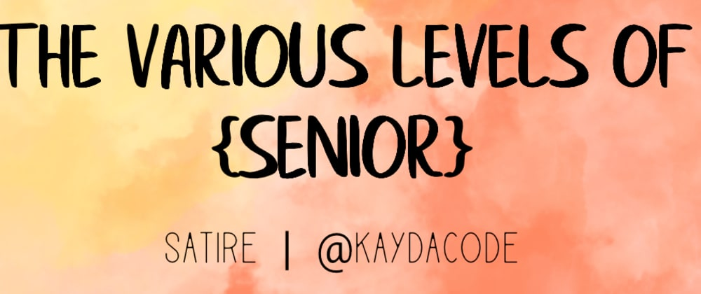 "Cover image for The Various Levels of ""Senior"" 