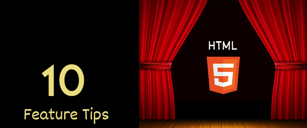 Cover image for 10 useful HTML5 features, you may not be using