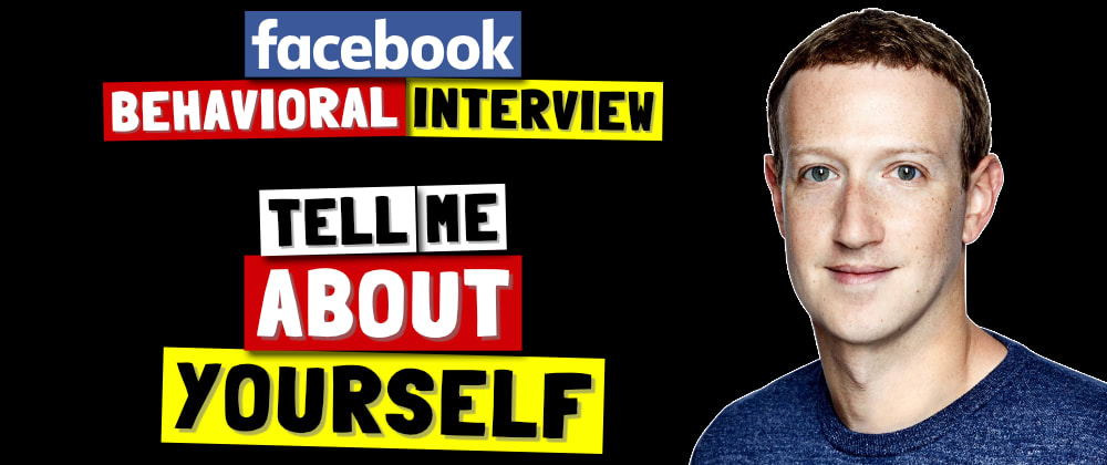 Cover image for ✅ Tell Me About Yourself? | Facebook Behavioral (Jedi) Interview Series 🔥