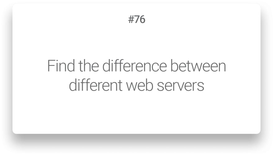 Find the difference between different web servers