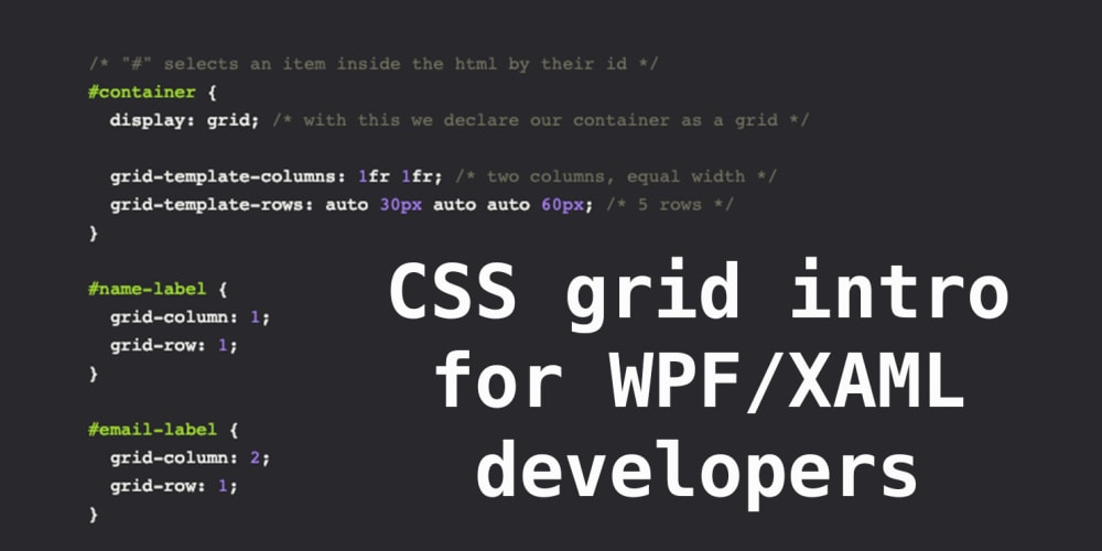 Discussion of CSS grid intro for WPF/XAML developers — DEV
