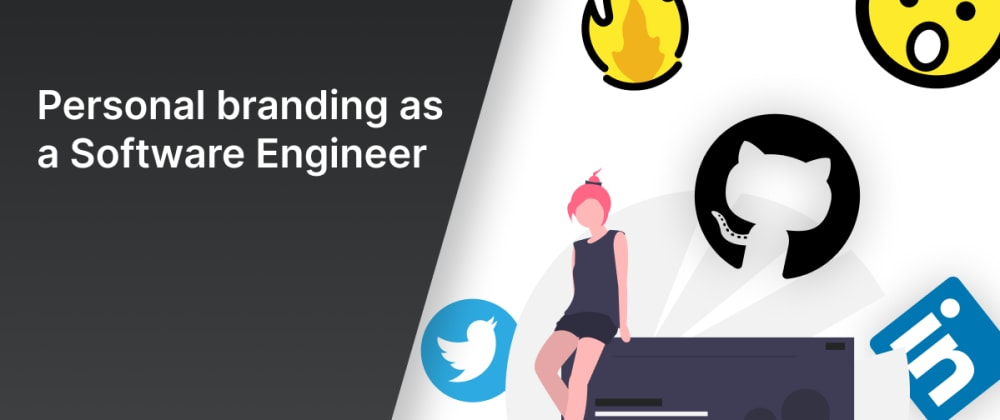 Cover image for Personal branding as a Software Engineer