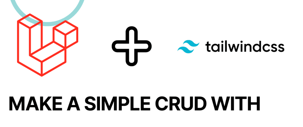 Cover image for Make a simple CRUD with Laravel 8