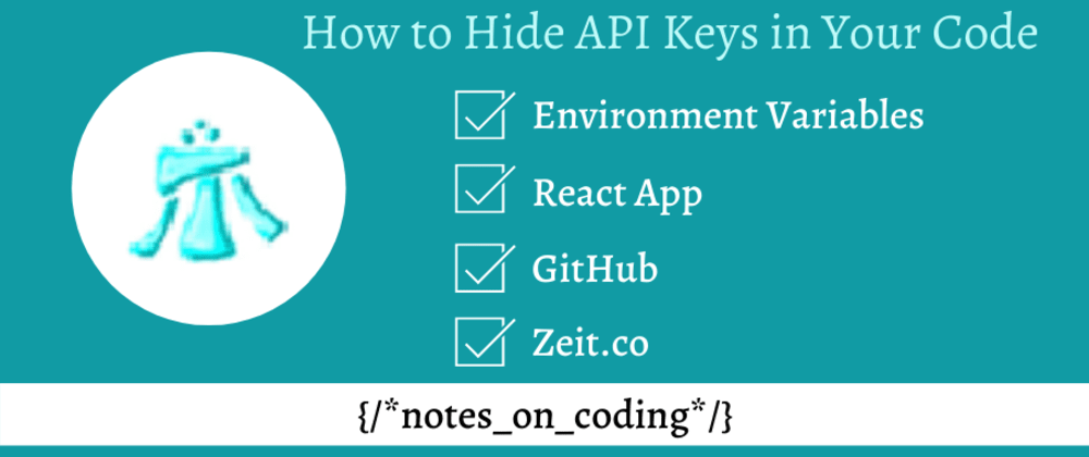 Cover image for Hiding API Keys in Your Code