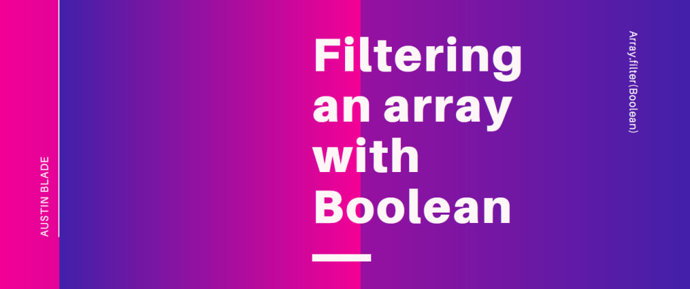 Cover image for Cool trick to filter undefined values from an array in Javascript