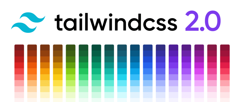 Cover image for What Can You Do with Tailwind 2?
