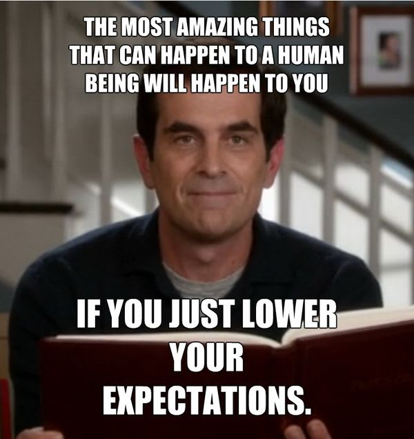 Low your expectations