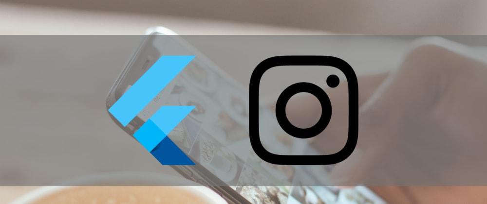 Cover image for 5 Cools Flutter Instagram templates 2021