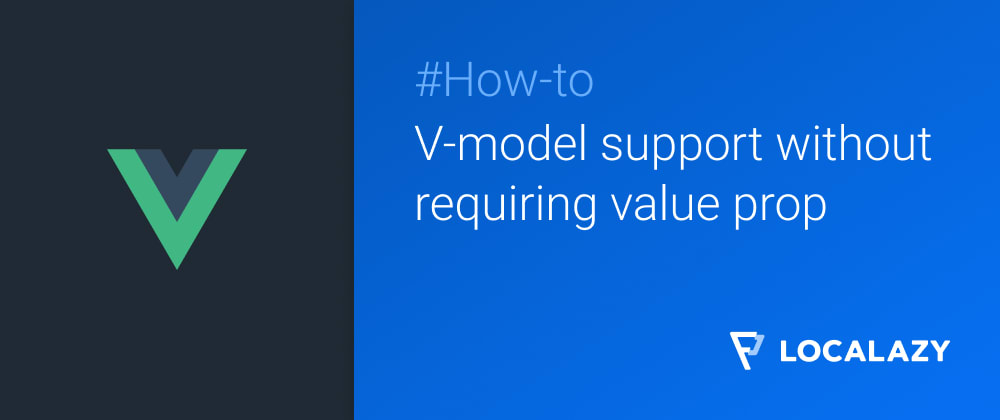 Cover image for V-model support without requiring value prop