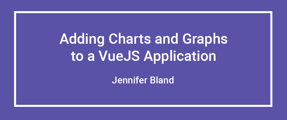 Cover image for How to Add Charts and Graphs to a Vue.js Application