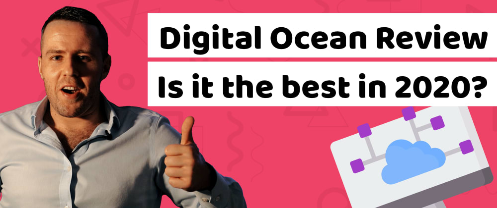 Cover image for You definitely need to know if Digital Ocean is the best hosting in 2020 and get $100 credit for hosting service