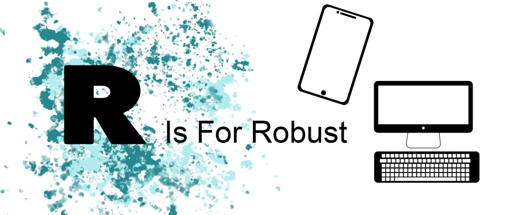 Cover image for Pour Explained: R is for Robust