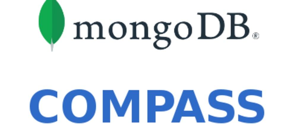 Cover image for Setting up MongoDB(4.2.10) and MongoDB Compass Locally