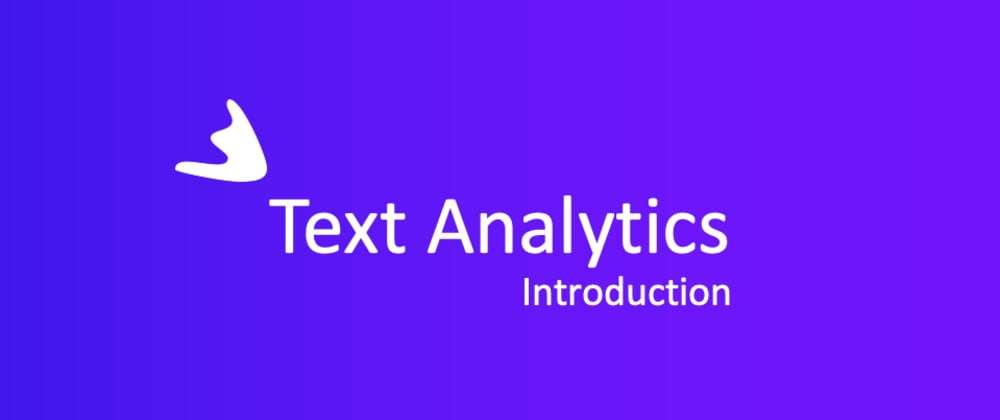 Cover image for Text Analytics - A gentle Introduction