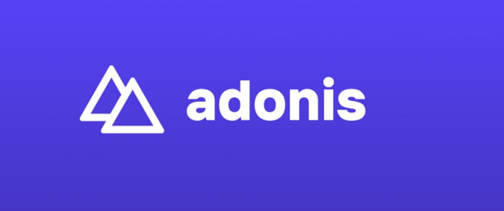 Cover image for Creating REST API's with Node, TypeScript and AdonisJS 5