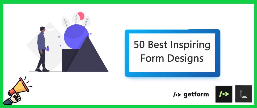 Cover Image for 50 Best Inspiring Form Designs 🎨