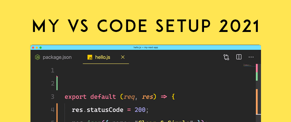Cover image for My VS Code Setup for 2021! Theme, Font, Extensions, and Settings