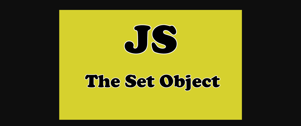 Cover image for Set in JavaScript