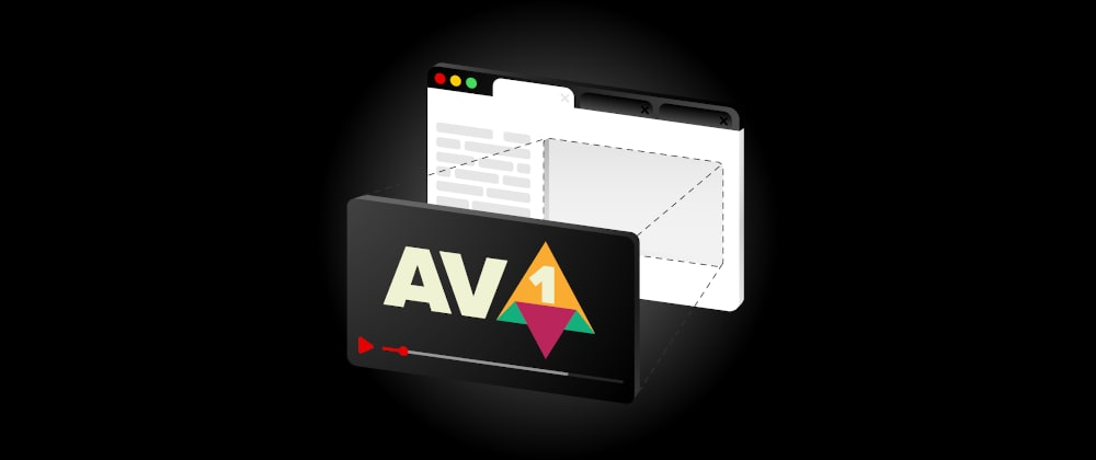 Cover image for Better web video with AV1 codec