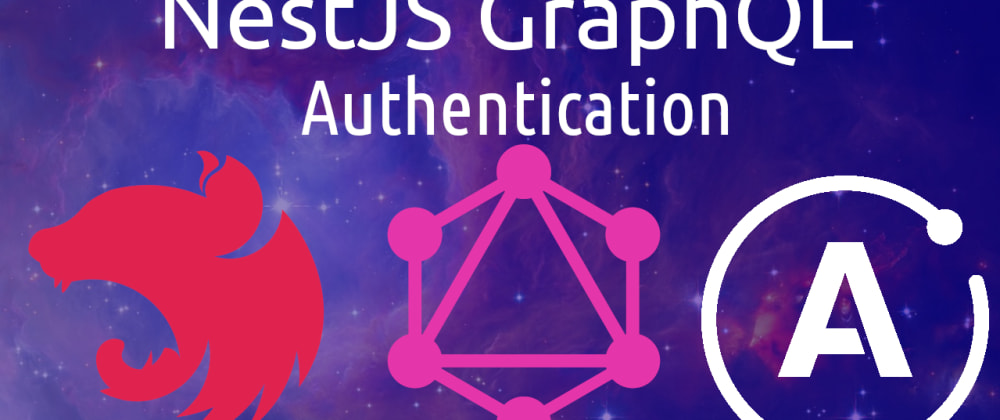Cover image for NestJS GraphQL authentication with JWTs
