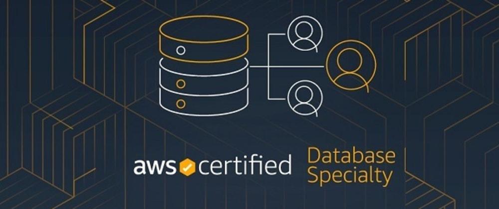 Cover image for Meu caminho de estudos para a AWS Certified Database – Specialty
