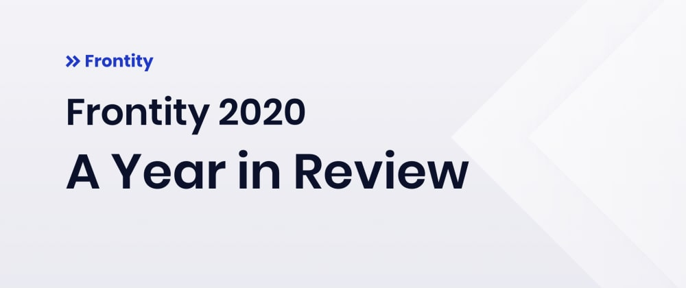 Cover image for Frontity 2020: A Year in Review