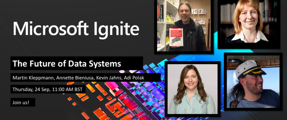 Cover image for The Future of Data Systems @ Microsoft Ignite 2020