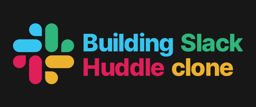 Cover image for Building Slack huddle clone in React