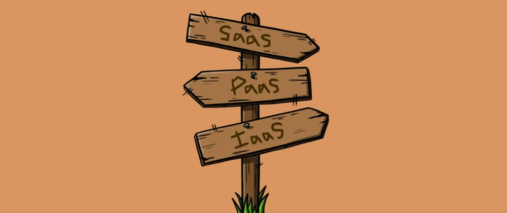 Cover image for SaaS vs PaaS vs IaaS: Comparing Three Paradigms of Software Engineering