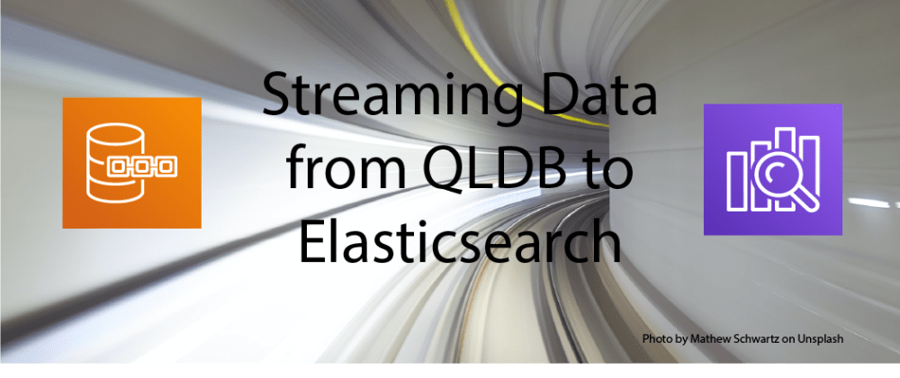 Cover image for Streaming data from Amazon QLDB to Elasticsearch