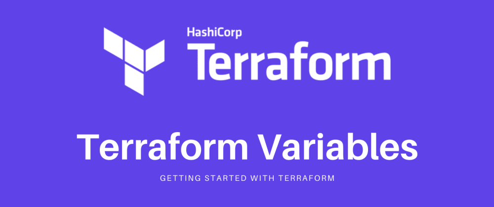Cover image for Terraform Associate Certification: Variables