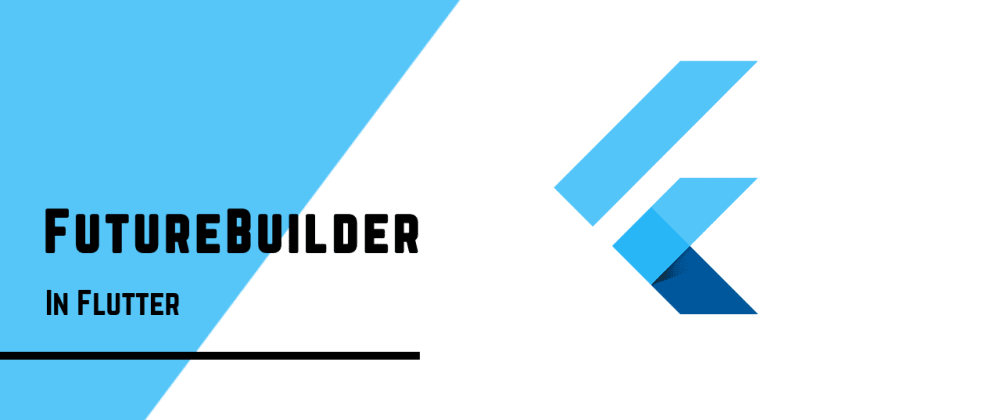 Cover image for Solve Async Callbacks with FutureBuilder!