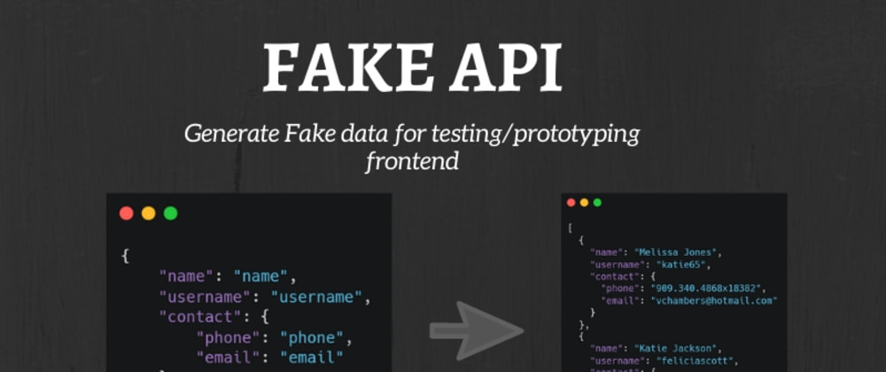 Cover image for Fake API - An API to generate fake data
