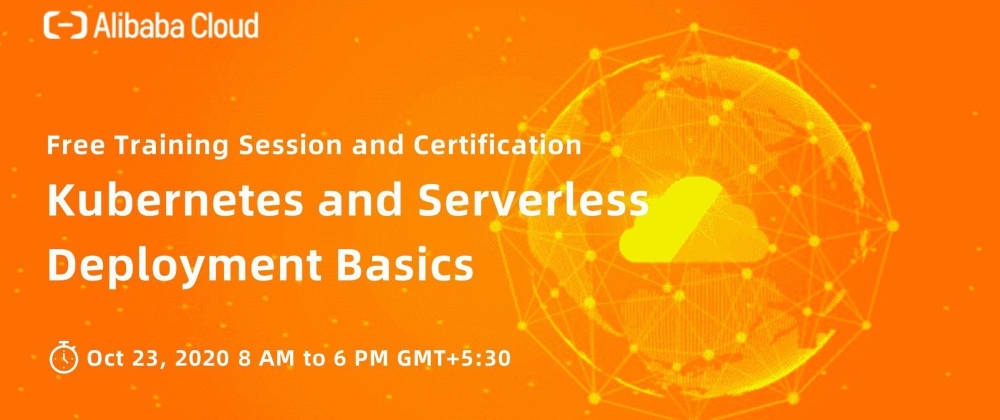 Cover image for FREE Training Session & Certification - Kubernetes and Serverless Deployment Basics