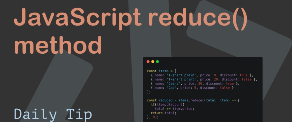 Cover image for JavaScript reduce() method